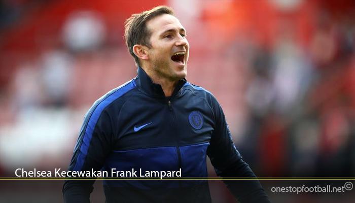 Chelsea Kecewakan Frank Lampard