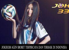 Joker338 Agen Sbobet Terpercaya dan Terbaik di Indonesia
