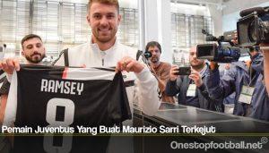 Pemain Juventus Yang Buat Maurizio Sarri Terkejut