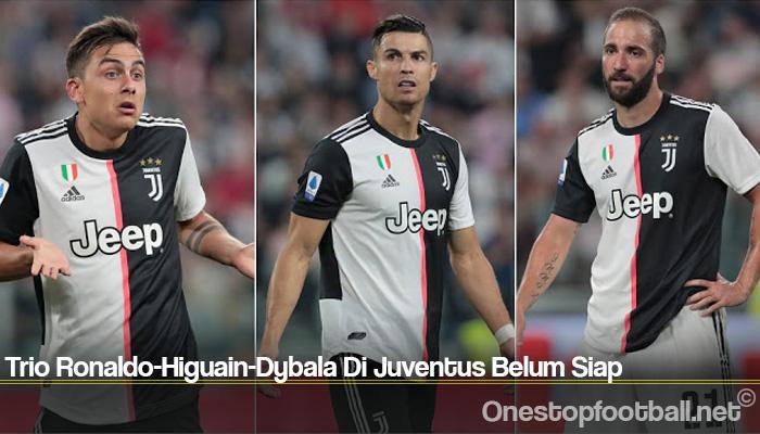 Trio Ronaldo-Higuain-Dybala Di Juventus Belum Siap