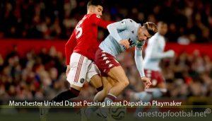Manchester United Dapat Pesaing Berat Dapatkan Playmaker