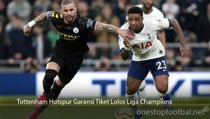 Tottenham Hotspur Garansi Tiket Lolos Liga Champions